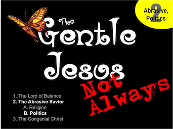 Gentle Jesus? Not Always! Introduction