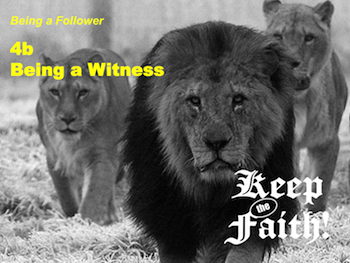Keep the Faith! Follower 4a Being a Friend