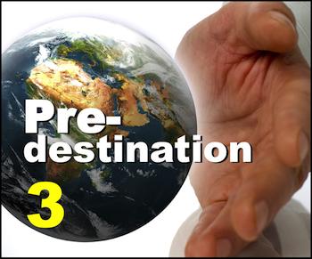 Part 3: How does predestination impact evangelism?