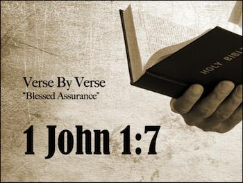 Walk in the Light: 1 John 1:7