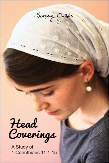 Head Coverings: A Study of 1 Corinthians 11:1-15