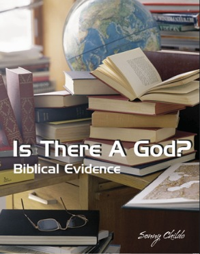 Is There A God? Biblical Evidence