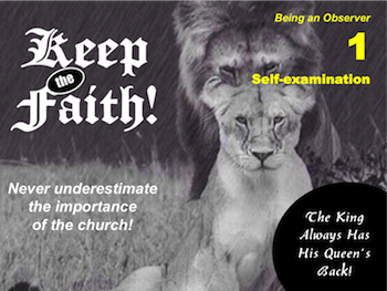 Keep the Faith! Part 1: Self-examination