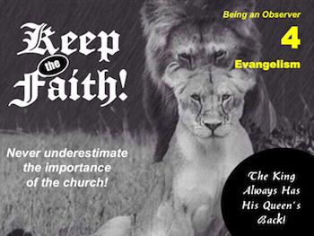 Keep the Faith! Part 4: Evangelism
