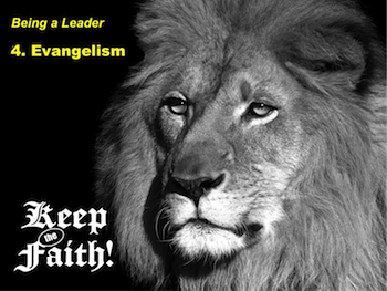Keep the Faith! Being a Leader 4: Evangelism